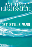 Det stille vand - Patricia Highsmith