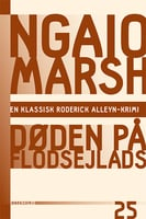 Døden på flodsejlads - Ngaio Marsh