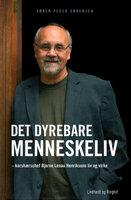 Det dyrebare menneskeliv - Søren Peder Sørensen