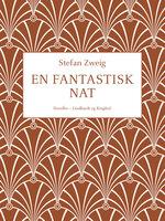 En fantastisk nat - Stefan Zweig