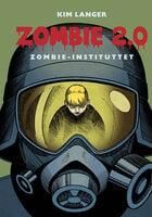 Zombie 2.0: Zombie-instituttet - Kim Langer