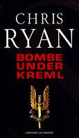 Bombe under Kreml - Chris Ryan
