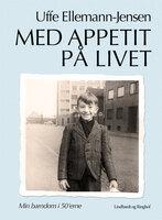 Med appetit på livet - Uffe Ellemann-Jensen