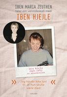 Iben Hjejle: Jeg havde ikke lyst til, at hun skulle være med - Iben Maria Zeuthen