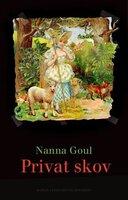 Privat skov - Nanna Goul