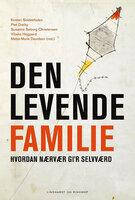 Den levende familie - Kirsten Seidenfaden, Piet Draiby