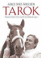 Tarok - Hesten hele Danmark forelskede sig i - Aiko Sho Nielsen