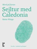 Sejltur med Caledonia - Mette Winge