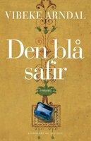 Den blå safir - Vibeke Arndal