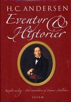H.C. Andersen: Eventyr og Historier - H.C. Andersen
