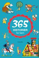 365 historier for børn - H.C. Andersen, Bdr. Grimm m. fl. Bdr. Grimm m. fl.