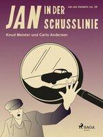 Jan in der Schusslinie - Knud Meister, Carlo Andersen