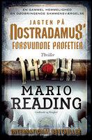 Jagten på Nostradamus' forsvundne profetier - Mario Reading