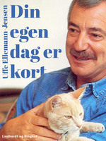 Din egen dag er kort - Uffe Ellemann-Jensen