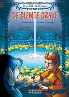 Elverfolkets skæbne 3: De glemte grave - Peter Gotthardt