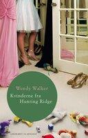 Kvinderne fra Hunting Ridge - Wendy Walker