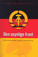 Den usynlige front - Thomas Wegener Friis