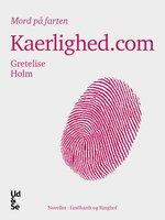 Kaerlighed.com - Gretelise Holm