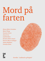 Mord på farten - Diverse forfattere