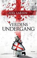 Verdens undergang - Niels Peter Juel Larsen