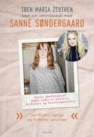 Sanne Søndergaard: Der findes rigtige og forkerte veninder - Iben Maria Zeuthen