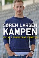 Kampen - Et liv i fodboldens tjeneste - Søren Hedeman Larsen