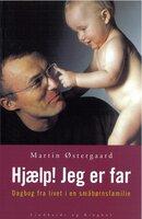 Hjælp! Jeg er far - Martin Østergaard