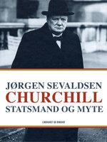 Churchill. Statsmand og myte - Jørgen Sevaldsen