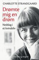 Drømte mig en drøm - Charlotte Strandgaard