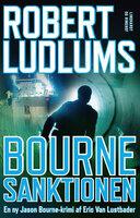 Bourne-sanktionen - Robert Ludlum, Erik Van Lustbader