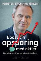 Boost din opsparing med aktier - Karsten Engmann Jensen