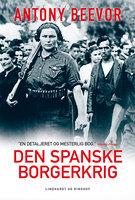 Den spanske borgerkrig 1936-1939 - Antony Beevor