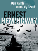 Den gamle mand og havet - Ernest Hemingway