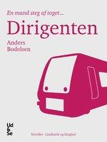 Dirigenten - Anders Bodelsen