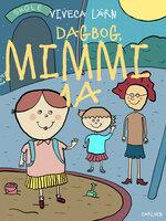 Dagbog, Mimmi 1 a - Viveca Lärn