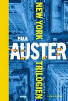 New York Trilogien - Paul Auster