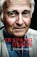 Ib Spang Olsen - Erindringer - Ib Spang Olsen