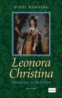 Leonora Christina - Bodil Wamberg