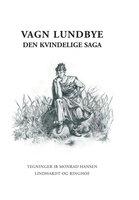 Den kvindelige saga - Vagn Lundbye