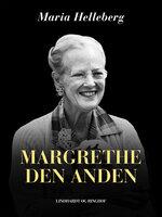 Margrethe den Anden - Maria Helleberg