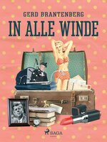 In alle Winde - Gerd Mjøen Brantenberg