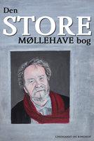 Den store Møllehave-bog - Johannes Møllehave