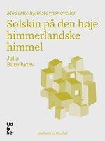 Solskin på den høje himmerlandske himmel - Julia Butschkow