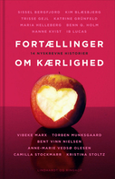 Fortællinger om kærlighed - Diverse forfattere