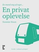 En privat oplevelse - Susanne Staun