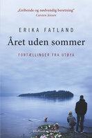 Året uden sommer - Erika Fatland