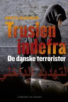 Truslen indefra - Morten Skjoldager