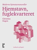 Hjemstavn, fuglekvarteret - Christina Hagen