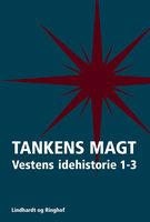 Tankens Magt 1-3 - Frederik Stjernfelt, Ole Knudsen, Hans Siggaard Jensen