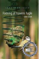 Fodring af havens fugle året rundt - Lars Serritslev